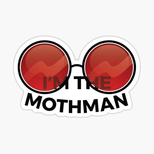 I'm the Mothman Sticker