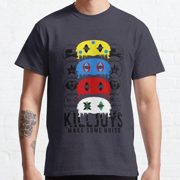 Killjoys, haz un poco de ruido! Camiseta clásica