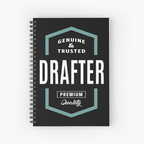 Drafter Genuine and Trusted Spiral Notebook