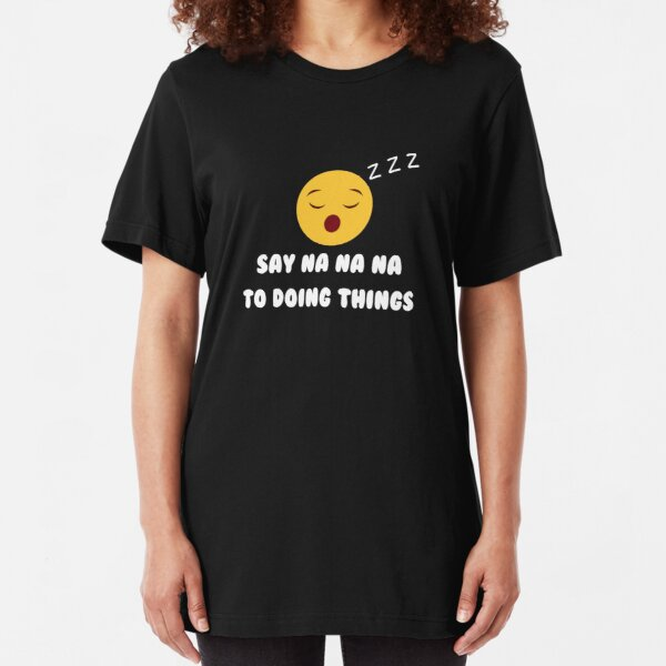 Eurovision - Say Na Na Na To Doing Things - San Marino Slim Fit T-Shirt