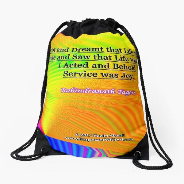 I Slept and Dreamt Drawstring Bag