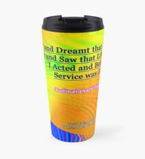 I Slept and Dreamt Travel Mug