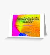 I Slept and Dreamt Greeting Card