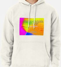 I Slept and Dreamt Pullover Hoodie