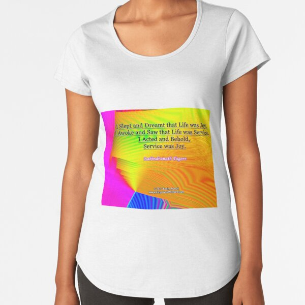 I Slept and Dreamt Premium Scoop T-Shirt
