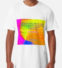 I Slept and Dreamt Long T-Shirt