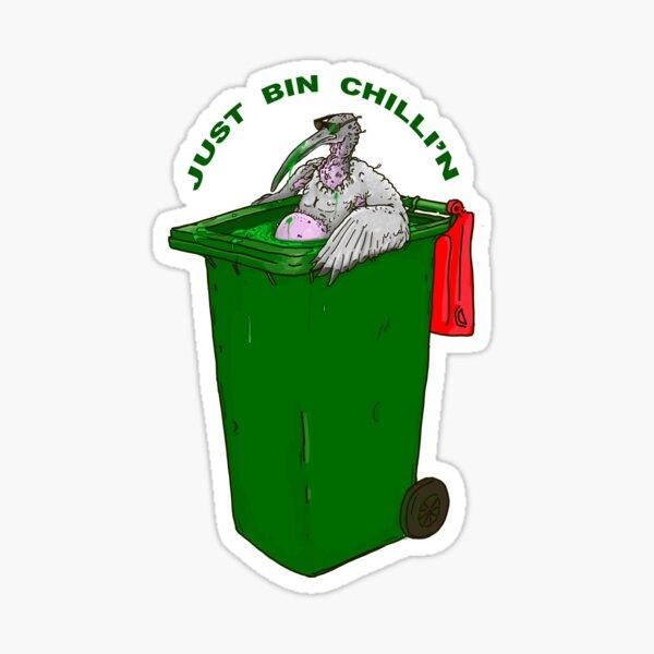 Just Bin Chillin  Sticker