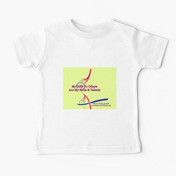 My Gifts To Others Baby T-Shirt
