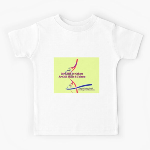 My Gifts To Others Kids T-Shirt