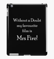 Witzig - Mein Lieblingsfilm ist ohne Zweifel Mrs. Fire iPad-Hülle & Klebefolie