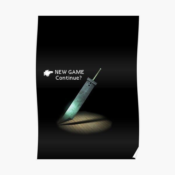 FF7 menu new game Poster