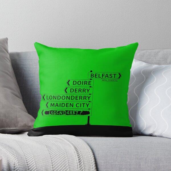 Derry/Londonderry - Belfast signposts Throw Pillow