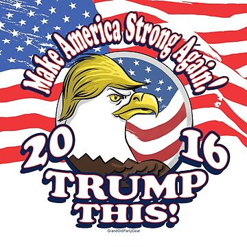 Trump This 2016 Not So Bald Eagle by PoliticalCircus