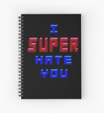 I Super Hate You Version 2  Spiral Notebook