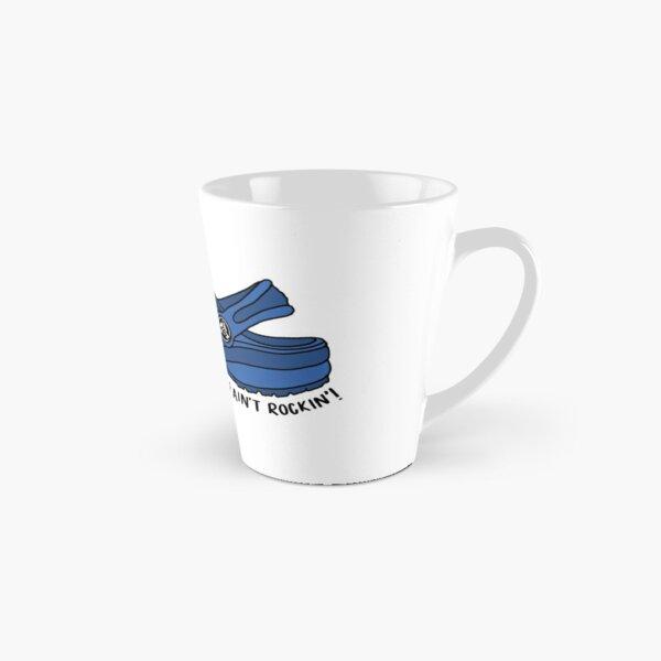 Blue if you ain't crocin' you ain't rockin' Tall Mug