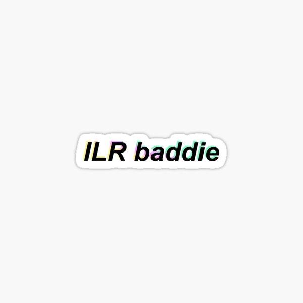 ILR baddie Sticker