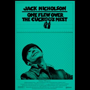 teal one flew over the cuckoos nest poster by TheBoyTeacher