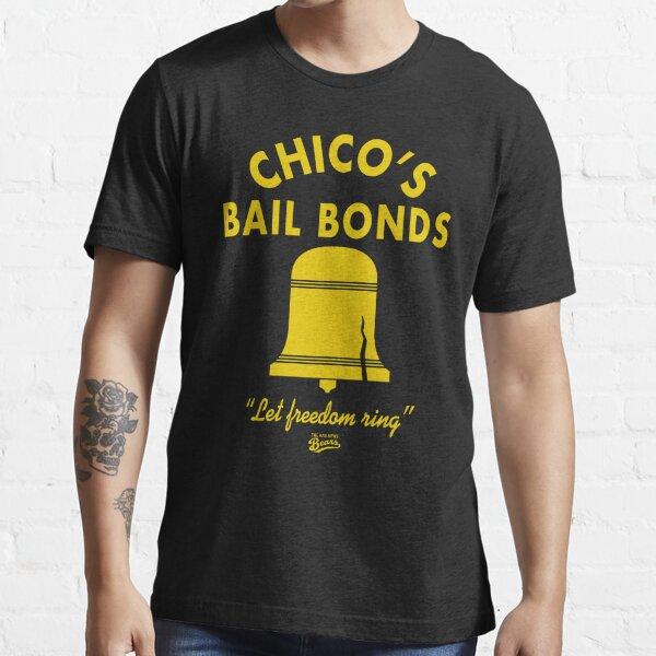 Bad News Bears Chicos Bail Bonds Essential T-Shirt