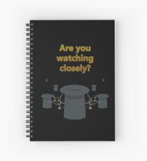 "The Prestige ""Are You Watching Closely"" Spiral Notebook"