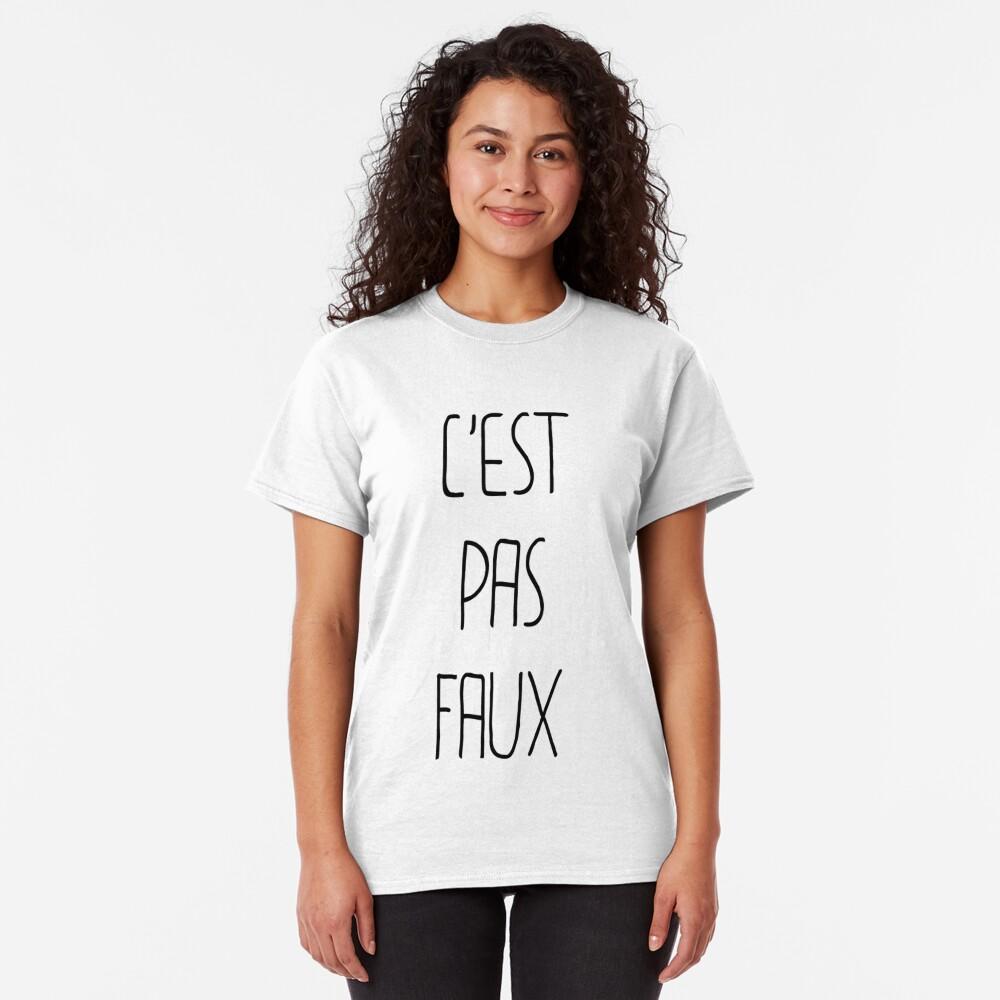 T-shirt classique «C'EST PAS FAUX»