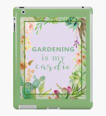 Gardening is my cardio iPad Case/Skin
