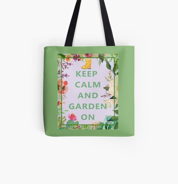 Keep Calm and Garden On All Over Print Tote Bag