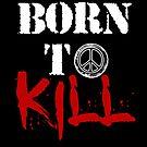 Geboren um zu töten von American  Artist