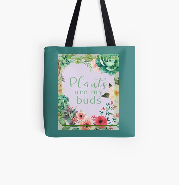 Plants are my buds All Over Print Tote Bag