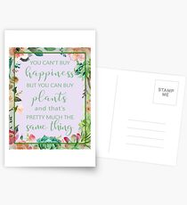 You Can't Buy Happiness But You Can Buy Plants Postcards
