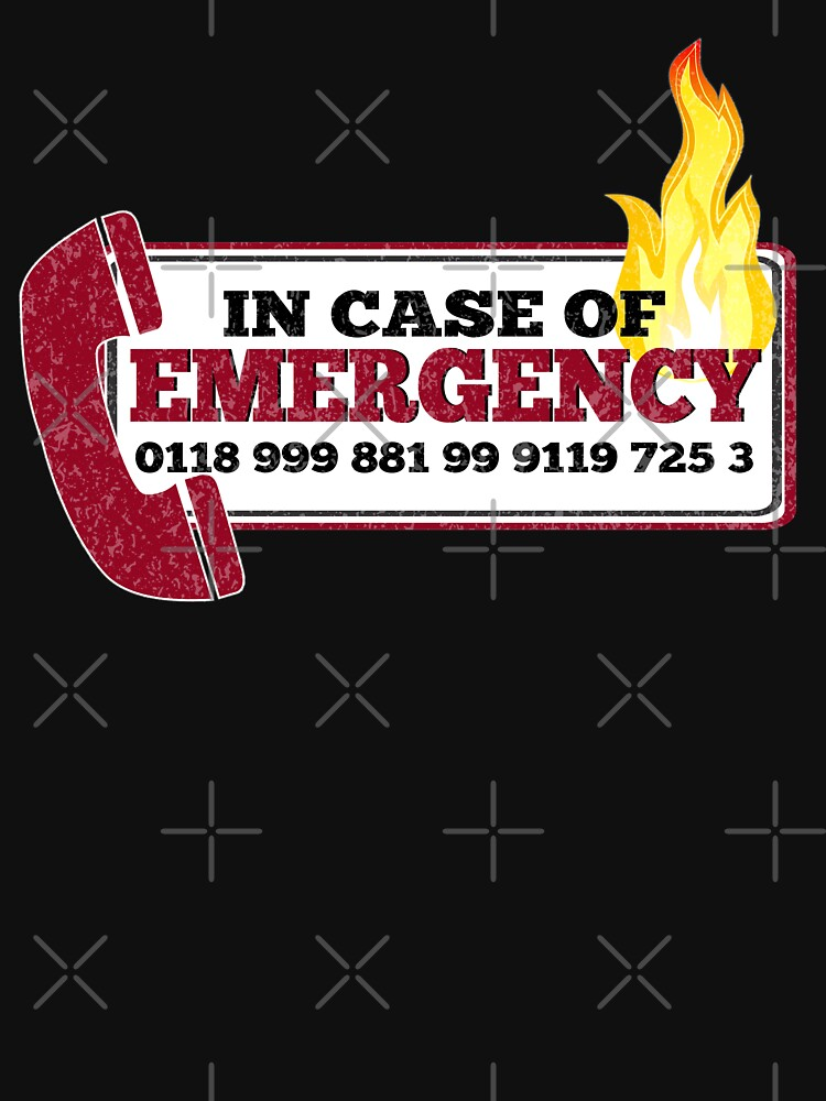 It Crowd Inspired - New Emergency Number - 0118 999 881 99 9119 725 3 - Moss and the Fire | Unisex T-Shirt