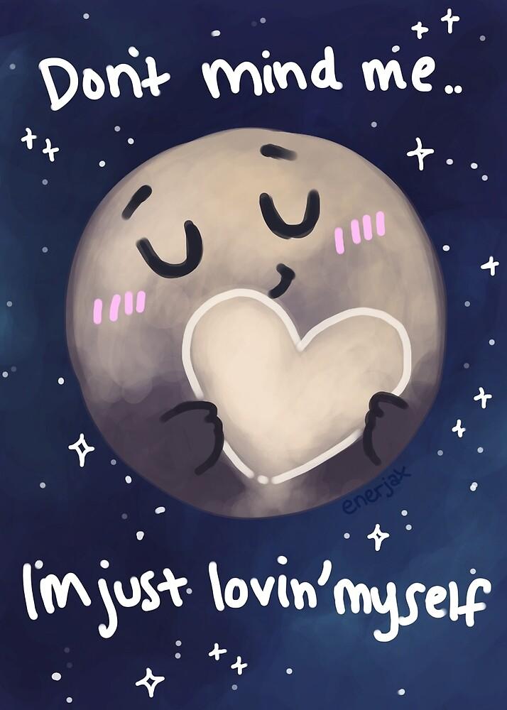 Pluto I Love Myself By Enerjax Redbubble