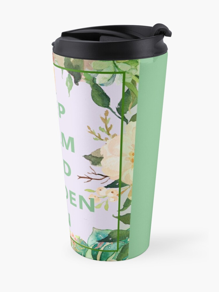 Alternate view of Keep Calm and Garden On Travel Mug