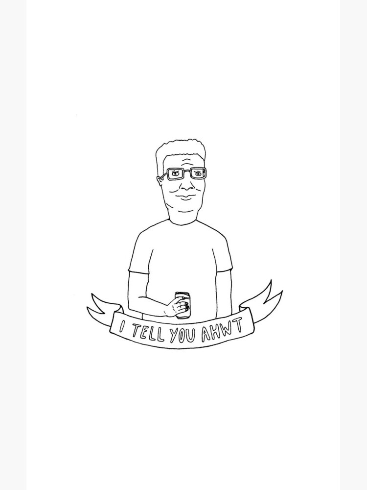 i tell you ahwt | mountain goats king of the hill TMG x KOTH illustration by craftordiy