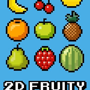 2D Fruity by Stephen0C