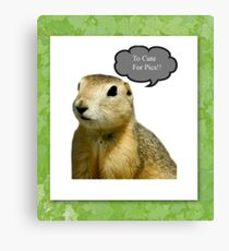 To Cute for Pics!!! Canvas Print