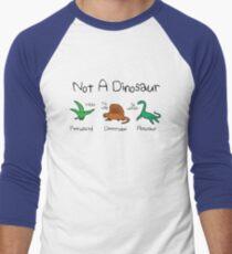 Not A Dinosaur (Pterodactyl, Dimetrodon, Plesiosaur) Men's Baseball ¾ T-Shirt