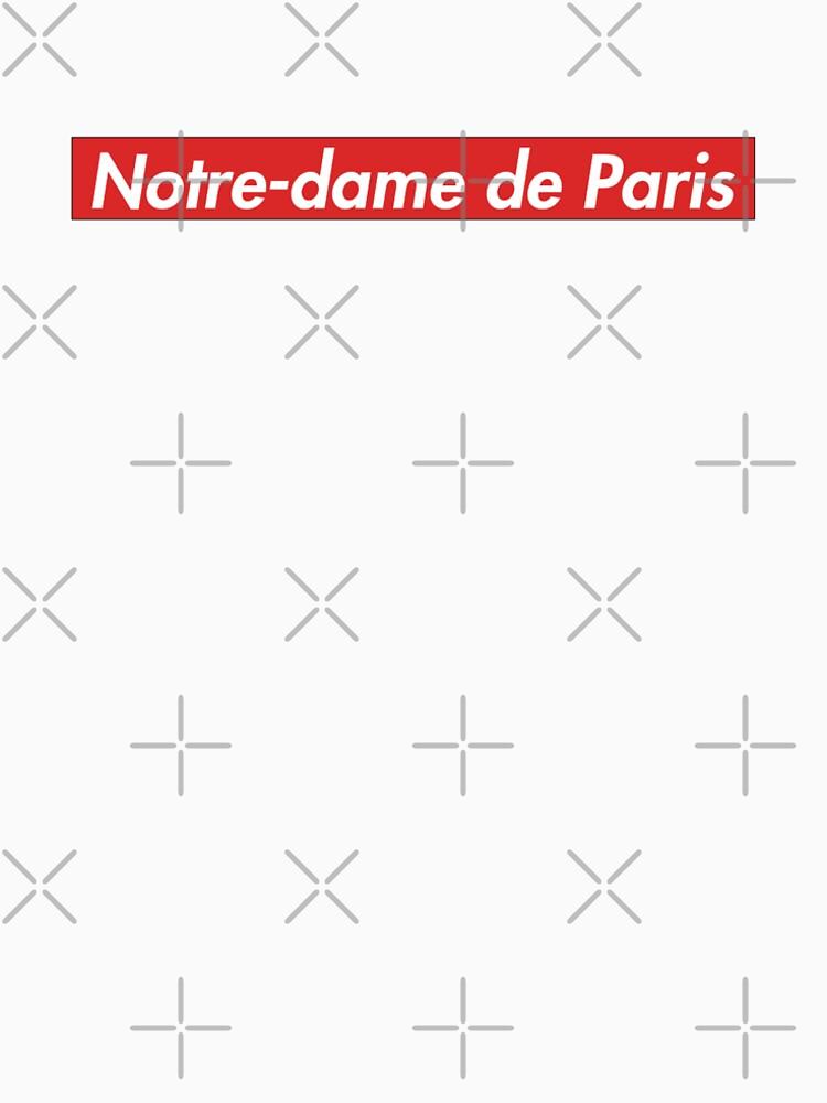 Supreme Notre-dame de Paris by Linderman