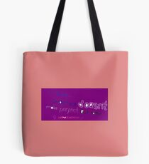 I believe - Practice makes Tote Bag