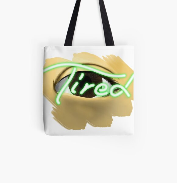 Eye Am Tired in Green All Over Print Tote Bag