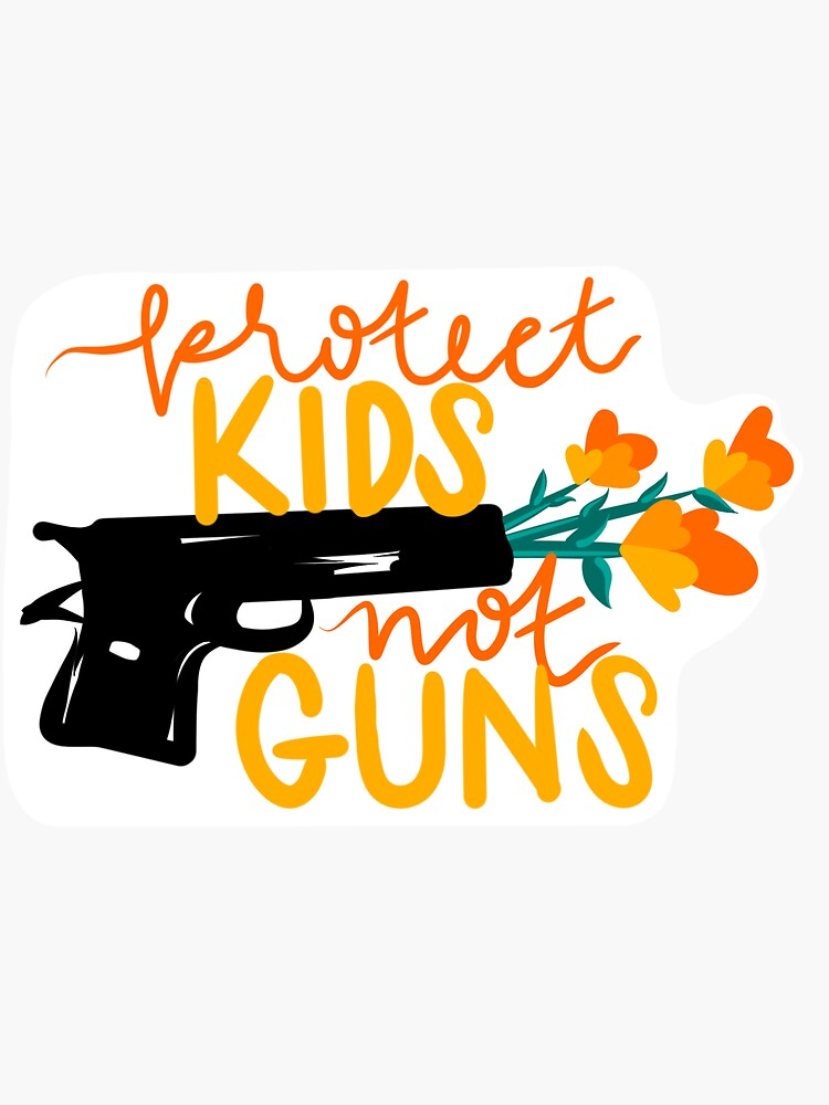 PROTECT KIDS NOT GUNS - Flowers Gun Violence Prevention Activism Illustration  by soc4change