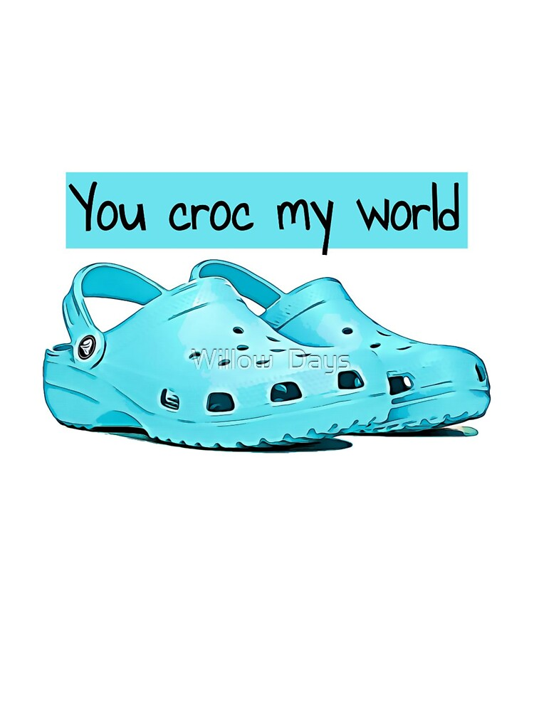 Crocs, you croc my world, memes, quotes, fun, cute, banter, puns | Baby  One-Piece