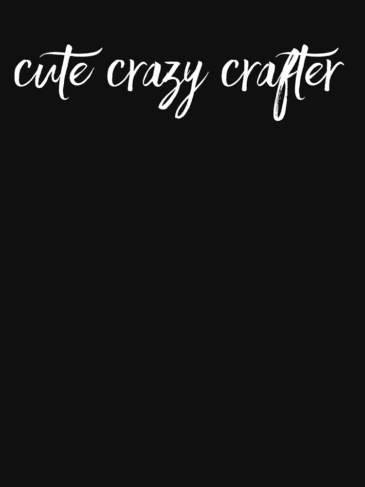 Cute crazy crafter slogan t-shirt and home decor, white on blue by CraftArtist