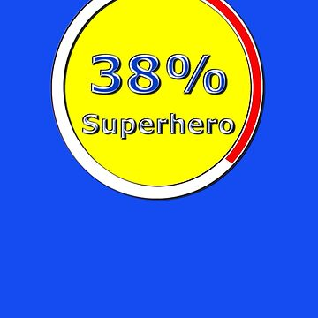 38 Percent Superhero by REDROCKETDINER