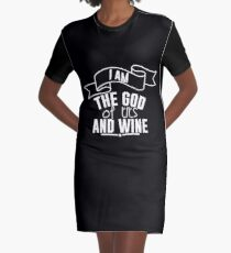 i am the god of tits and wine Graphic T-Shirt Dress