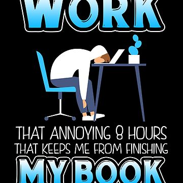 Lustiges Arbeits-T-Shirt für Buchliebhaber von KsuAnn