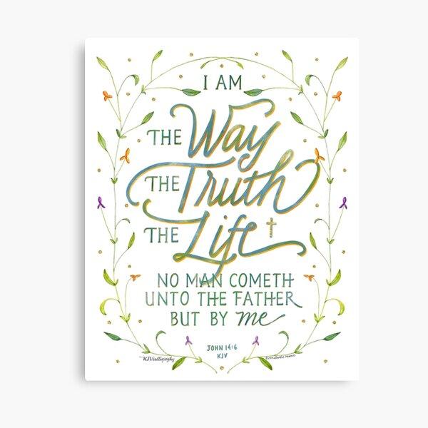El arte de las Escrituras de Juan 14: 6 KJV | El camino, la verdad, la vida. Lienzo