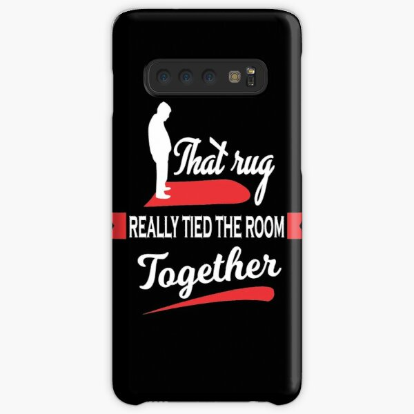 That Rug Really Tied The Room Together Samsung Galaxy Snap Case