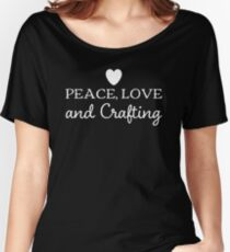 Peace love and crafting slogan t-shirt and decor white on blue Relaxed Fit T-Shirt
