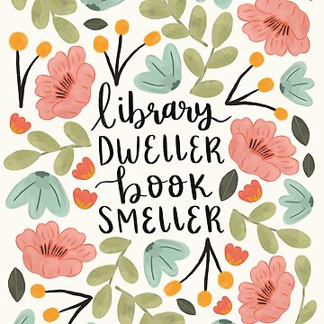 Library Dweller Book Smeller by ohjessmarie