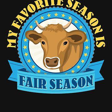 My Favorite Season Is Fair Season  by jaygo